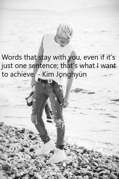 Shinee Jonghyun quote | Jonghyun, Shinee jonghyun, Shinee