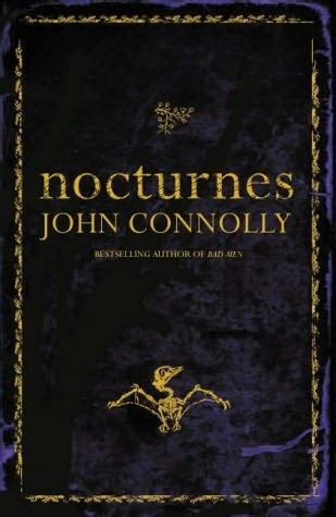 nocturnes five stories of nocturnes by john connolly