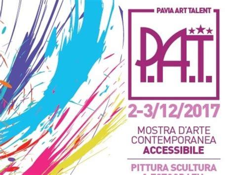palazzo delle esposizioni pavia p a t pavia talent mostra pavia palazzo delle