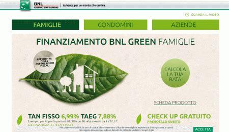 Bnl Banca Prestiti by Prestito Green Bnl Per Famiglie Aziende E Condomini