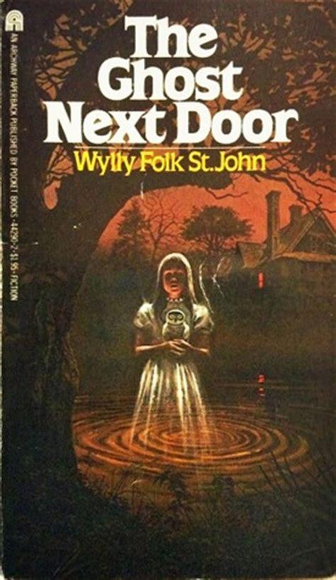 Novel The Next Door The Ghost Next Door By Wylly Folk St Reviews