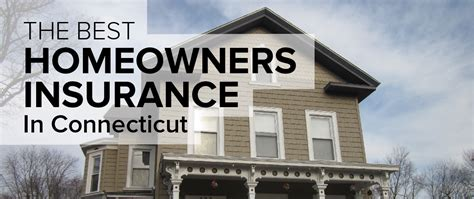 homeowners insurance in connecticut freshome