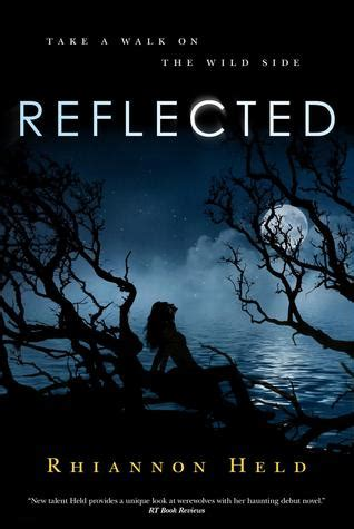 a reflected books reflected silver 3 by rhiannon held reviews
