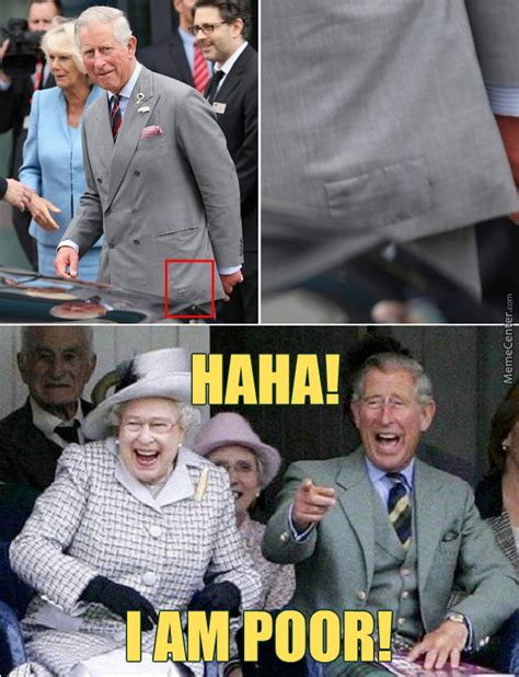 Prince Charles Meme - prince charles has a patch on his suit hasn t bothered