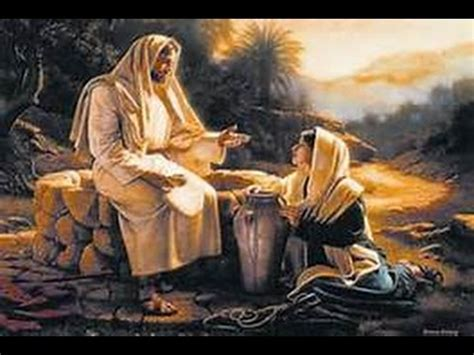 fotos de la mujer samaritana y jesus jesus y la mujer samaritana youtube