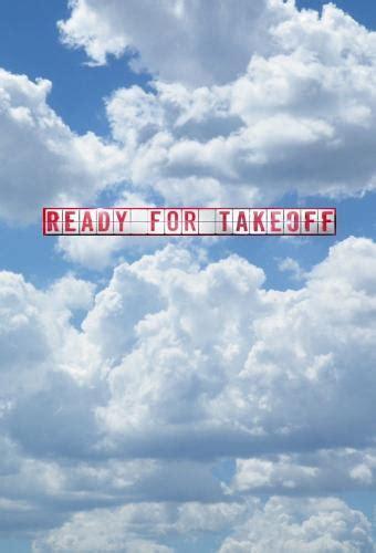 Ready Take ready for takeoff season 2 air dates countdown