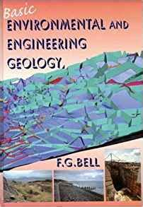 a geology for engineers seventh edition books basic environmental and engineering geology f g bell