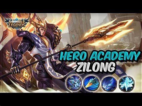 tutorial zilong mobile legends hero academy zilong tips tricks phim