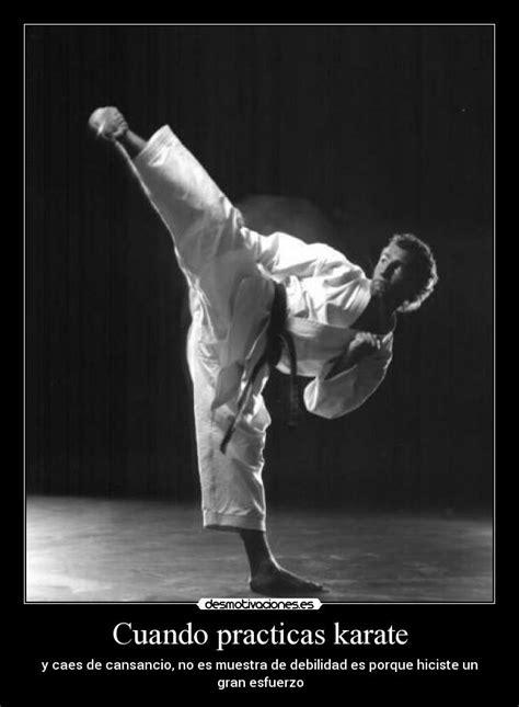 imagenes motivadoras de karate cuando practicas karate desmotivaciones