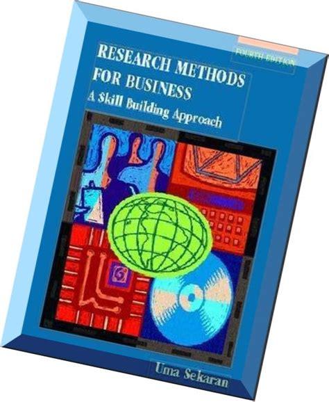 Research Methods For Business Byuma Secaran research methods for businessa skill building approach 4th edition by uma sekaran