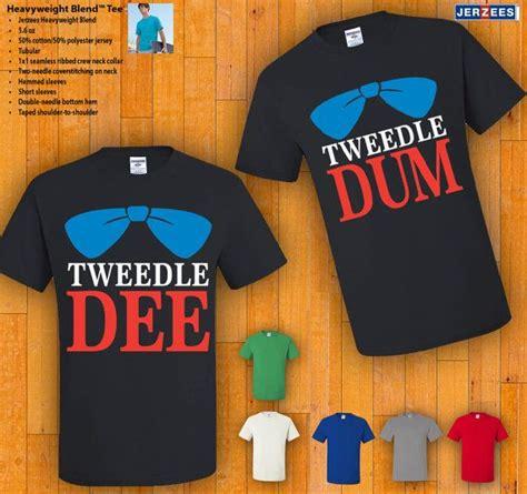 Matching T Shirts For Sadies Couples Tshirts Tweedle Tweedle Dum By 77teez On
