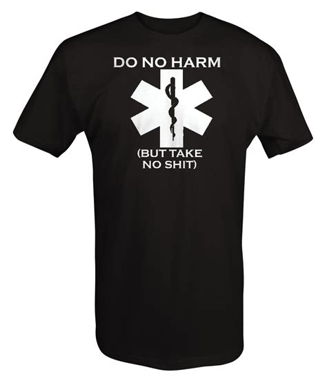 Tshirt No C3 tshirt do no harm but take no sh t ems paramedic