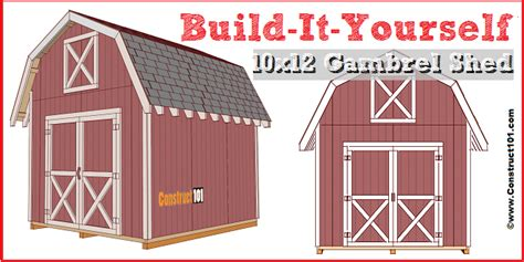 10x12 Gambrel Shed by Shed Plans 10x12 Gambrel Shed Construct101