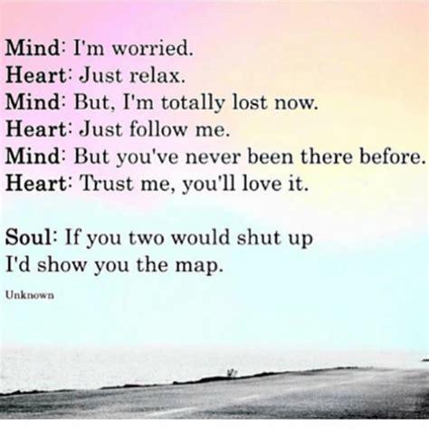 mind im worried heart  relax mind  im totally