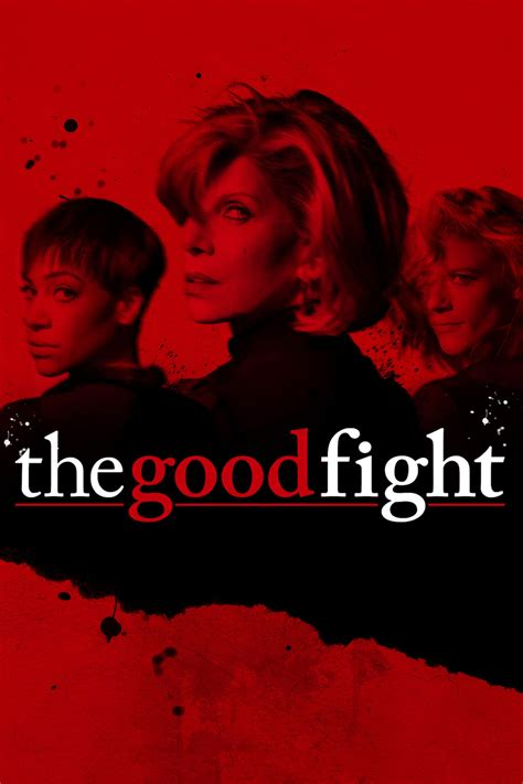good fight the good fight tv series 2017 posters the movie
