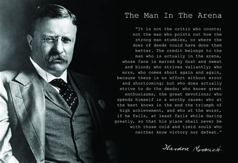 printable theodore roosevelt quotes theodore teddy roosevelt the man in the arena quote 24x36