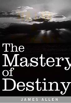 james fenwicke the mastery of destiny james allen limitless lvx