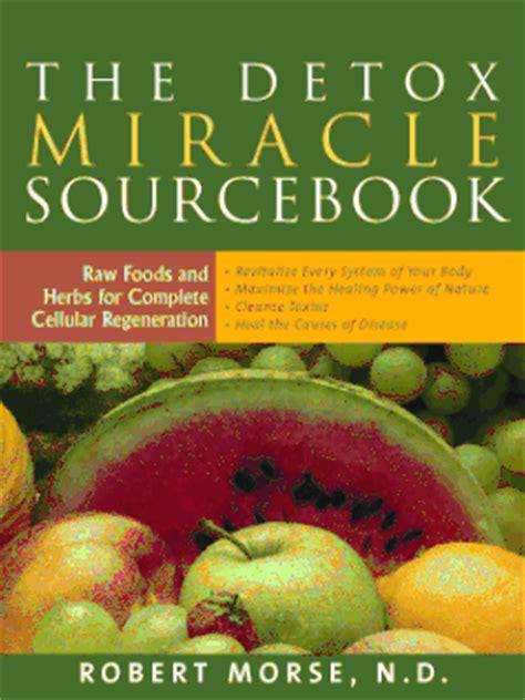 Dr Robert Morse Fruit Detox by Dr Morse Le Corps Peut Se Gu 233 Rir De Toutes Les Maladies