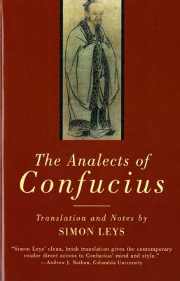 the analects the analects of confucius by simon leys confucius reviews description more isbn