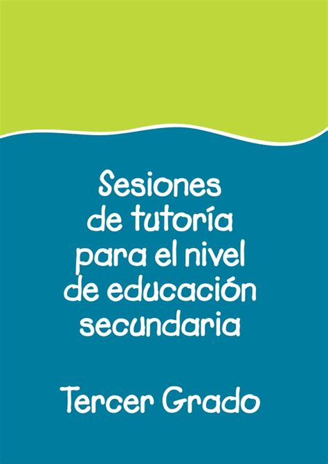documentos de tutoria de secundaria sesiones tutoria 3 176 secundaria