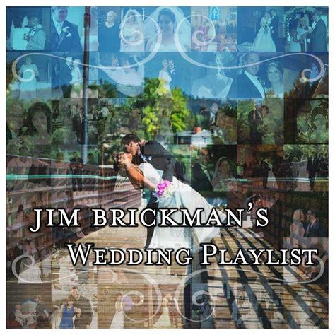 Wedding Playlist by Jim Brickman S Wedding Playlist Now On