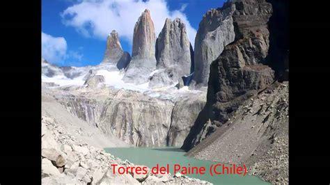 imagenes de paisajes y sus nombres paisajes naturales paisajes de chile youtube