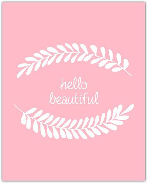 printable quotes com hello beautiful quote printable art print pink by