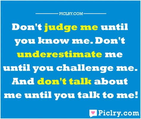 you dont know me quotes quotesgram