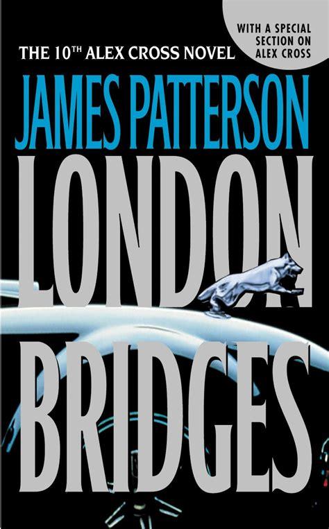 james patterson london bridges