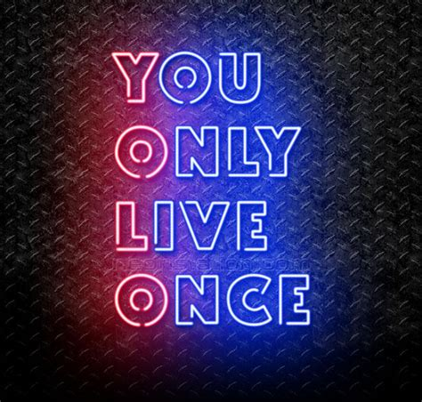 Yolo You Only Live Once yolo you only live once neon sign for sale neonstation