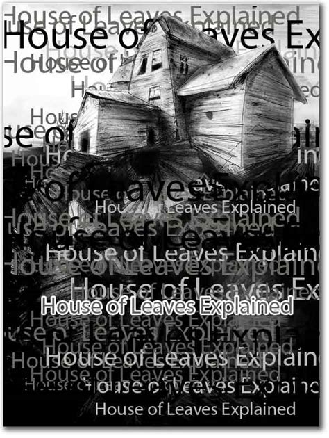 House of Leaves Explained