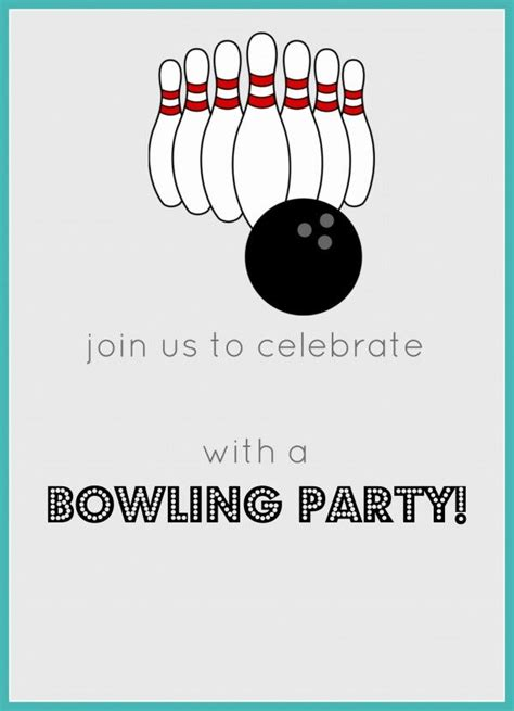 Bowling Birthday Card Template by Free Printable Bowling Birthday Invitation