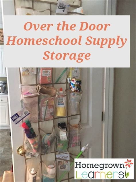 The Door School Supply Organizer by 25 Things For Homeschool Survival Homegrown Learners