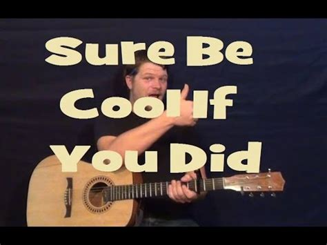shelton sure be cool if you did live at the sure be cool if you did shelton guitar lesson easy