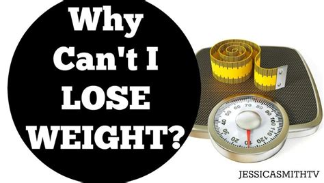Why Cant I Lose Weight by Why Can T I Lose Weight Fitness Tips Cas