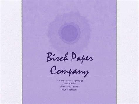 Paper Company - birch paper company