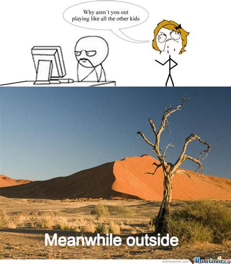Hot Outside Meme - outside by kennyhotnutz meme center