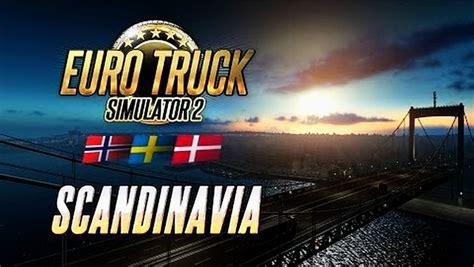 euro truck simulator scandinavia download full version download scandinavia dlc for ets 2 187 download game mods