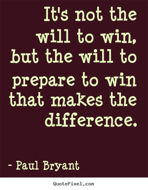 it s not about the a year on and the roads of spain books quotes about motivational it s not the will to win but
