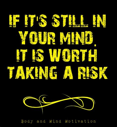 Is Your Friendship Worth Risking For by Best Quotes About Taking Chances And Risks