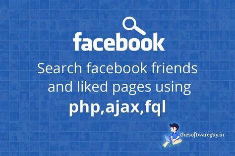 Fb Search Php Search Friends And Like Pages Using Php Ajax Fql Tsg