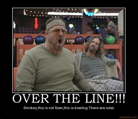 Funny Bowling Meme - over the line smokey balloon juice