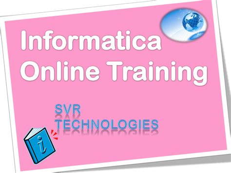 online tutorial for informatica informatica online training by svr technologies authorstream