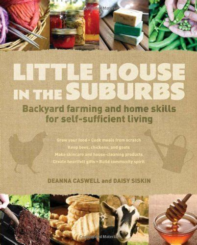 self sufficient backyard backyards survival and student centered resources on