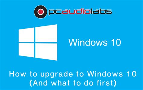 how to update to windows 10 how to upgrade to windows 10