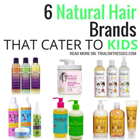 best haor product for a 1 year old 6 natural hair brands that cater to kids trials n tresses
