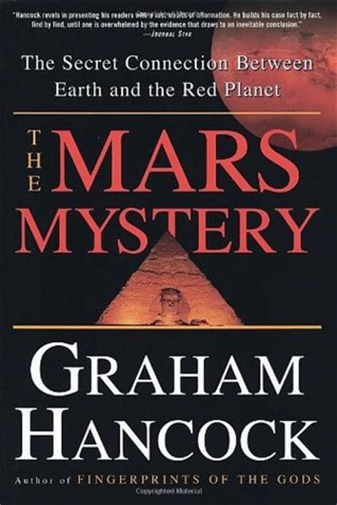 robert mars futurelics past is present books the mars mystery by graham hancock reviews discussion