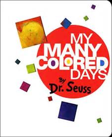 dr seuss my many colored days use books to teach about emotions savvy sassy
