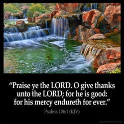 psalm of thanksgiving kjv psalms 106 1 inspirational image