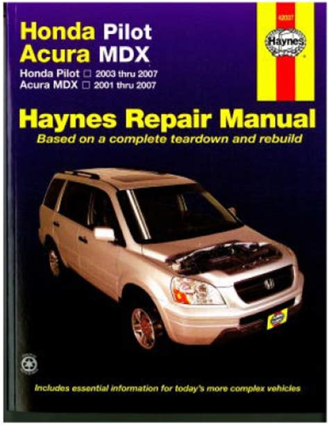 acura mdx service repair manual download info service manuals pilot 2003 2007 mdx 2001 2007 haynes honda acura repair manual